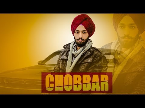 Chobbar (Full Song) Kiratjot Kahlon   Latest Punjabi Song 2018   GEET MP3