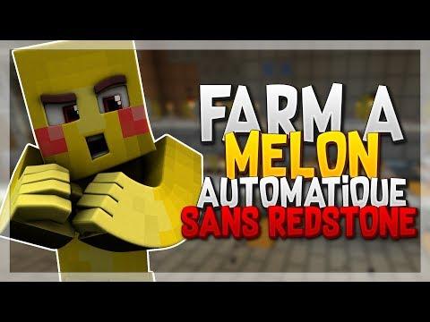UNE FARM A MELON 100% AUTOMATIQUE SANS AUCUNE REDSTONE !! ( KFACTION )