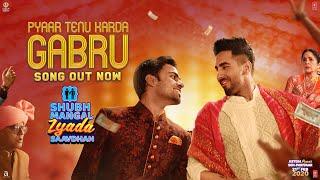 Gabru | Shubh Mangal Zyada Saavdhan | Ayushmann Khurrana, Jeetu |Yo Yo Honey Singh |Romy |Tanishk B