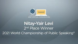 Nitay-Yair Levi: 2nd place winner, 2021 World Championship of Public Speaking
