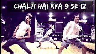 Chalti Hai Kya 9 se 12| Judwaa 2 | Tejas Dhoke Choreography | Dance Fit Live