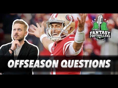 Fantasy Football 2018 - Big Offseason Questions + Combine Hype - Ep. #527