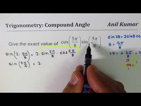 cos(5pi/8)Sin(5pi/8) Exact Value Trig Expression
