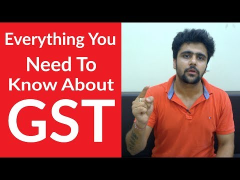 GST - Goods and Service Tax 👔 🛍 |Hindi |Everything you need to know about GST