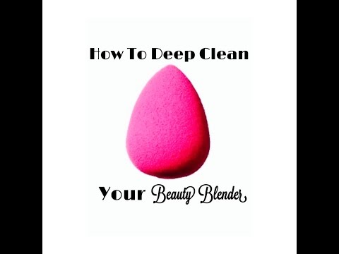 How To Deep Clean Your Beauty Blender