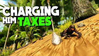 Trolling Ark players and charging them TAX | Solo Official PvP Servers ARK: Survival Evolved | Ep 65