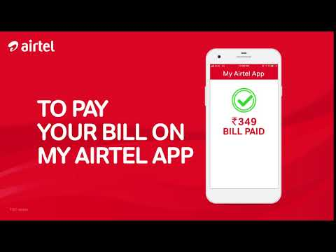 Pay your bill with My Airtel App