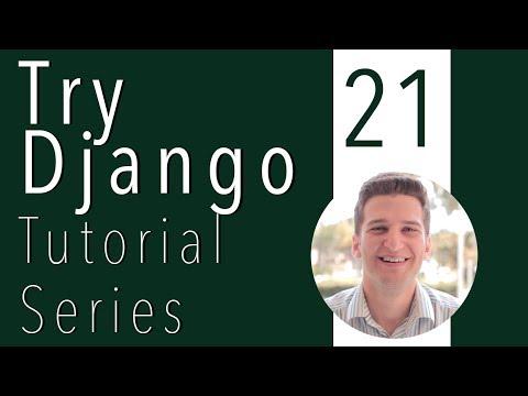 Try Django Tutorial 21 of 21 - Summarize Basic Django Setup, Models, Apps, Views, Twitter Bootstrap