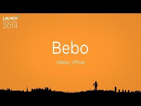 LAUNCH Company Demo - Bebo (2.0)