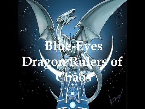 Blue eyes White Dragon Ruler of Chaos Deck Profile January 2014
