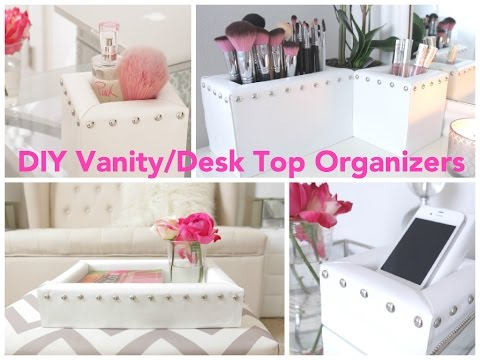 DIY Vanity/Desk Top Organizers