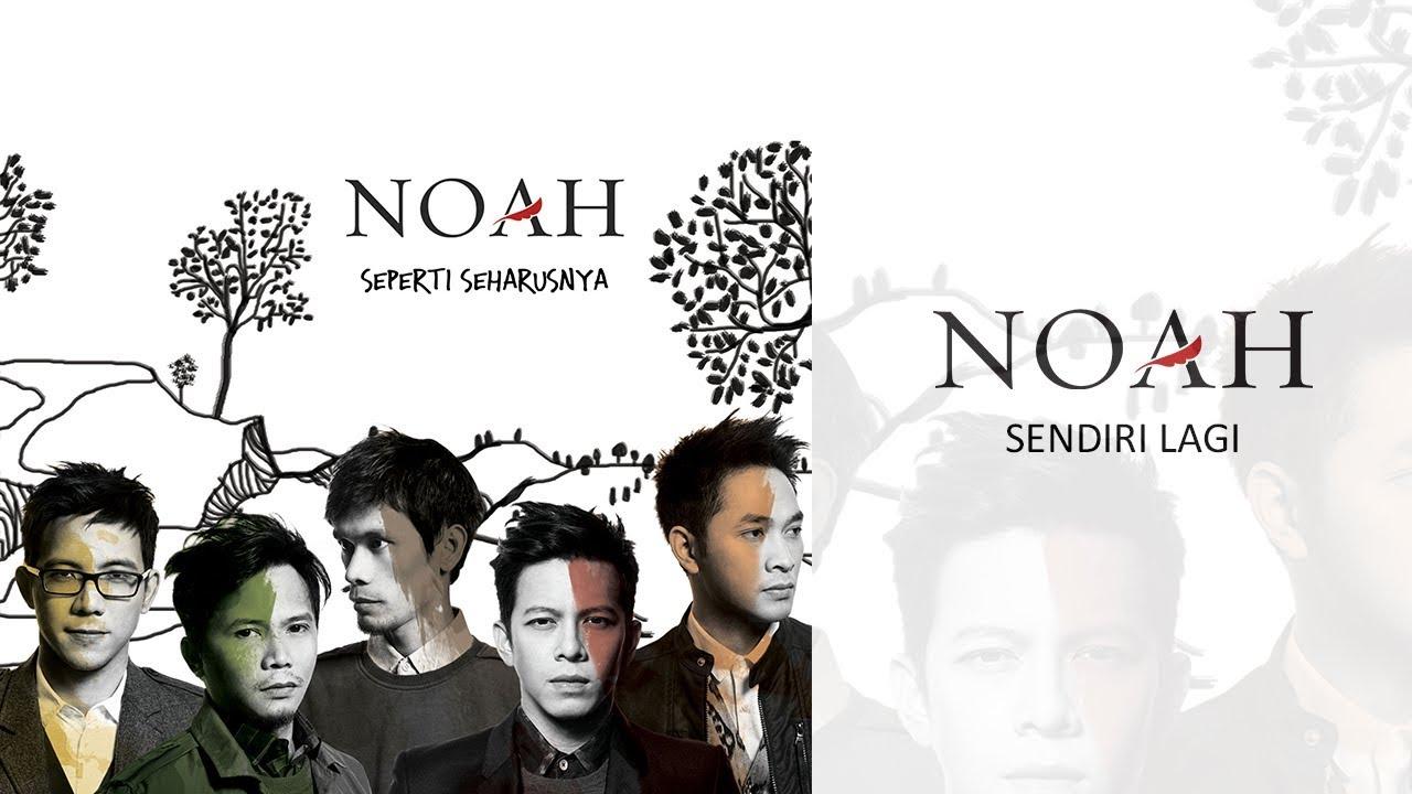 Noah - Sendiri Lagi