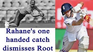 Ajinkya Rahane takes one-handed catch to dismiss Joe Root | Oneindia News