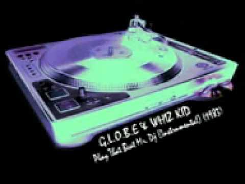 Xxx Mp4 11 G L O B E WHIZ KID Play That Beat Mr D J Instrumental 3gp 3gp Sex