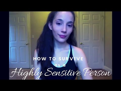 How to survive as a highly sensitive person
