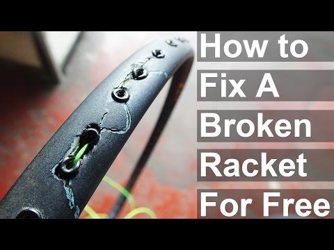 How To Fix A Broken Badminton Racket