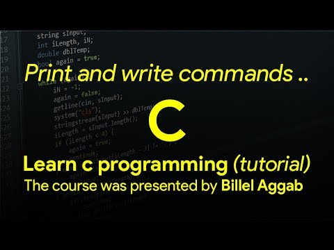 3 - Print and write commands [ Learn C in Arabic ]