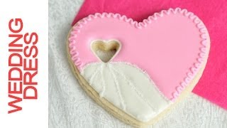 How To Make Wedding Heart Dress Cookies Decorating With Royal Icing