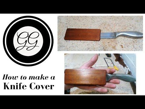 How to make a - Knife Cover / Sheath