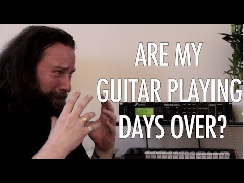 Are My Guitar Playing Days Over?
