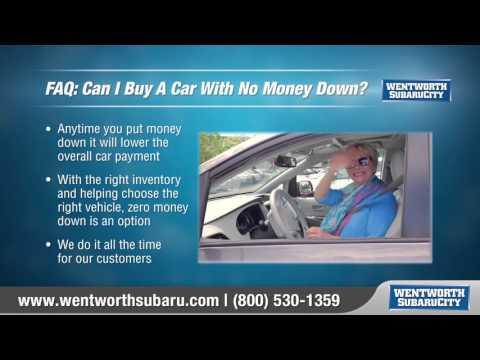 FAQ #1   Can I Buy A Car With No Money Down wentworth subaru