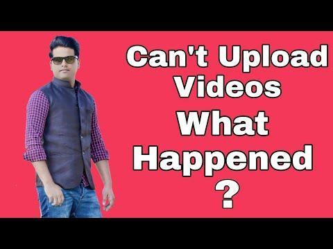 Mein Videos Q Ni Upload Kr Raha?