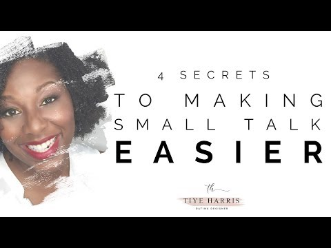 1 Secret & 3 Tips To Make Small Talk Easier