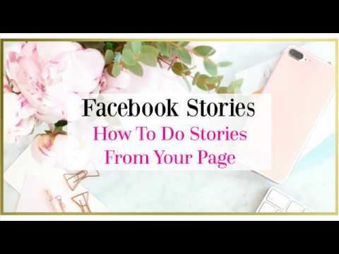 How To Publish Facebook Stories From Your Facebook Page