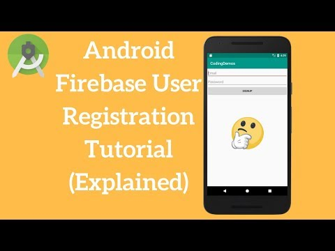 Android Firebase User Registration Tutorial (Explained)