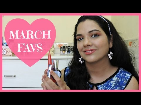 March 2017 Favorites   beautywithsneha