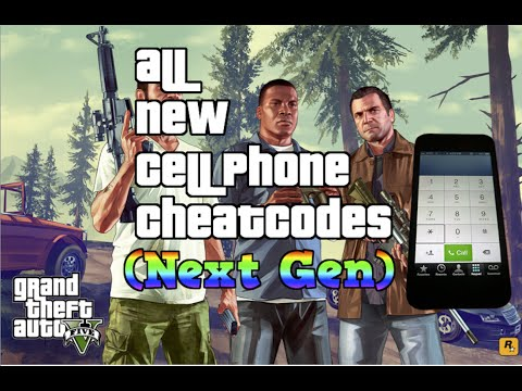 GTA 5 - All New Cell Phone Cheat Codes (Next Gen)