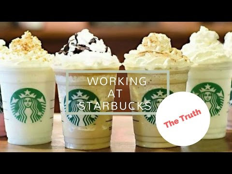 Working at Starbucks: THE TRUTH!
