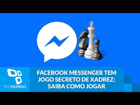 Facebook Messenger tem jogo secreto de xadrez; saiba como jogar