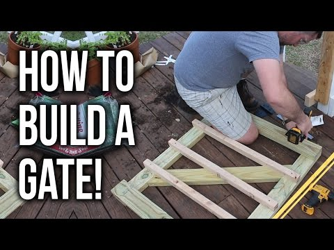 How to build a gate.