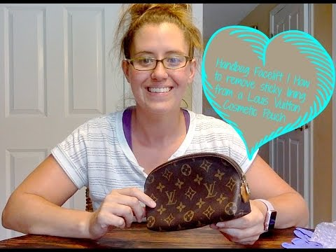 Handbag Facelift   How to remove sticky lining from a Louis Vuitton Cosmetic Pouch