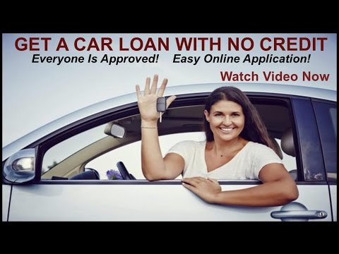HOW TO GET A CAR LOAN WITH NO CREDIT