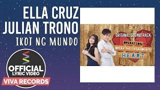 Ella Cruz & Julian Trono - Ikot Ng Mundo [Official Lyric Video]