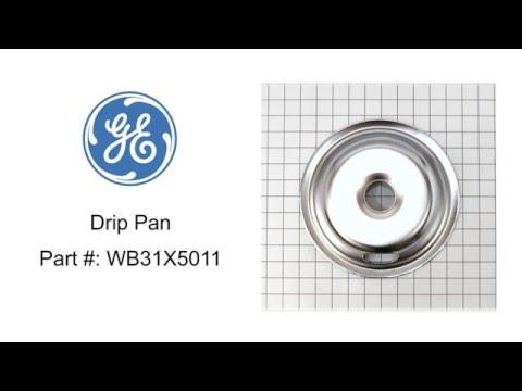General Electric Drip Pan Part #: WB31X5011