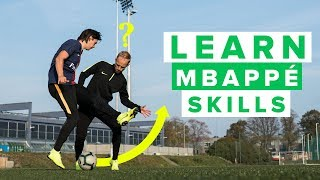 LEARN SICK MBAPPE FOOTBALL SKILLS