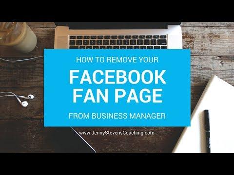 How to Remove Your Facebook Fan Page From Business Manager