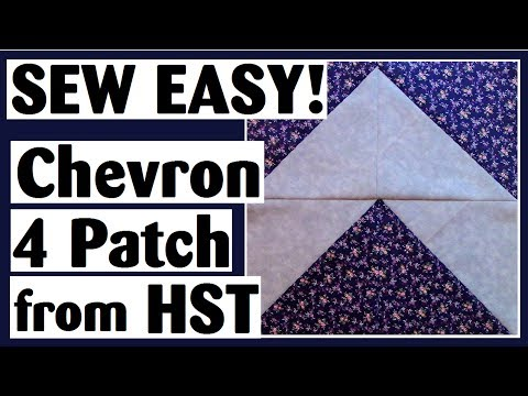 Chevron 4 Patch Using Half Square Triangles | Easy Quilt Block Tutorial