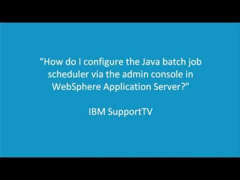 Configuring the Java batch job scheduler through the admin console in WAS