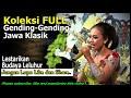 Koleksi Full Gending Gending Jawa Klasik Lestarikan Budaya Leluhur like dan shar
