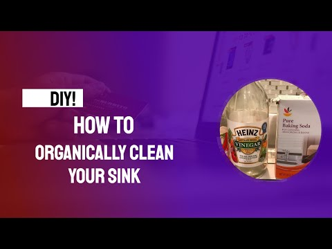 How to Organically clean your sink with Vinegar and Baking soda