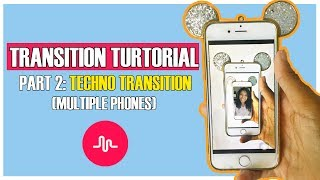 Musical.ly Transition Tutorial | MULTIPLE PHONES TECHNO TRANSITION