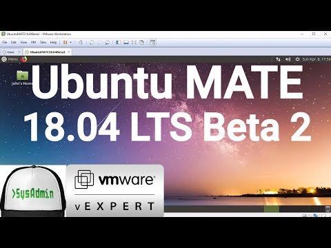 How to Install Ubuntu MATE 18.04 LTS Beta 2 + VMware Tools + Review on VMware Workstation [2018]