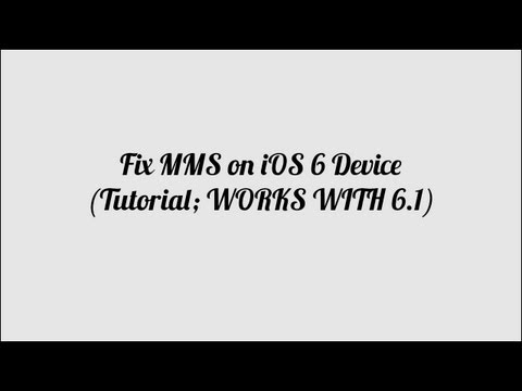 Fix MMS on iOS 6 Device (Tutorial; WORKS WITH 6.1)