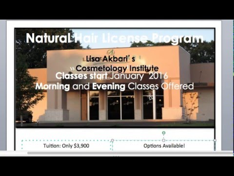 Lisa Akbari Cosmetology Institute Natural Hair Stylist License