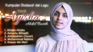 Sholawat Terbaru    Vocal: Ayisha Abdul Basith    #Fans
