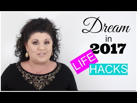 LIFE HACKS | HOW TO DREAM IN 2017